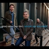 Brad Mehldau Trio - Where Do You Start '2012