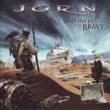 Jorn - Lonely Are The Brave '2008