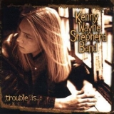 Kenny Wayne Shepherd Band - Trouble Is '1997