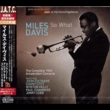 Miles Davis - So What. The Complete 1960 Amsterdam Concerts (CD1) '2013