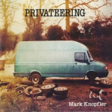 Mark Knopfler - Privateering '2012