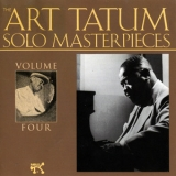 Art Tatum - The Art Tatum Solo Masterpieces, Volume Four '1992