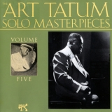 Art Tatum - The Art Tatum Solo Masterpieces, Volume Five '1992