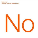 New Order - Waiting for the Sirens' Call '2005