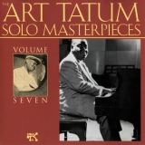 Art Tatum - The Art Tatum Solo Masterpieces, Volume Seven '1992
