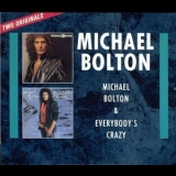 Michael Bolton - Michael Bolton / Everybody's Crazy '1992
