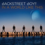 Backstreet Boys - In A World Like This '2013