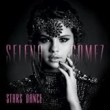 Selena Gomez - Stars Dance (International Deluxe Version)  '2013