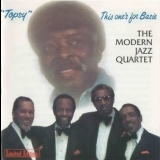 Modern Jazz Quartet, The - 'topsy' This Onesґs For Basie '1985
