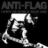 Anti-Flag - A Benefit For Victims Of Violent Crime '2007