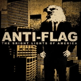 Anti-Flag - The Bright Lights of America '2008