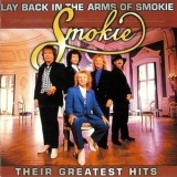 Smokie - Lay Back In The Arms Of Smokie There Greatest Hits (2CD) '2002