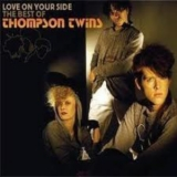 Thompson Twins - Love On Your Side - The Best Of Thompson Twins (2CD) '2007