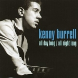 Kenny Burrell - All Day Long / All Night Long (CD2) '2010