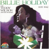 Billie Holiday - With Teddy Wilson And His Orchestra '1990