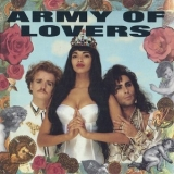 Army Of Lovers - Army Of Lovers '1991
