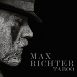 Max Richter - Taboo (Music From The Original TV Series) (Hi-Res) '2017
