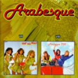 Arabesque - Why No Reply and Loser Pays The Piper '1982
