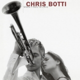 Chris Botti - When I Fall In Love '2004