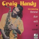 Craig Handy - Introducing Three For All & One '1993