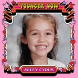 Miley Cyrus - Younger Now (The Remixes) - EP '2017