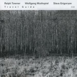 Ralph Towner - Travel Guide '2013