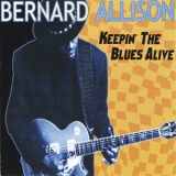 Bernard Allison - Keepin' The Blues Alive '1997