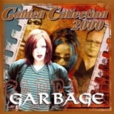 Garbage - Golden Collection '2000
