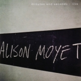 Alison Moyet - Minutes And Seconds - Live '2014