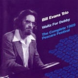 Bill Evans - Waltz For Debby - The Complete 1969 Pescara Festival '2004