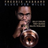 Freddie Hubbard - Blues For Miles '1992