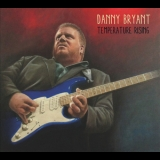 Danny Bryant - Temperature Rising '2014