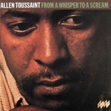 Allen Toussaint - From A Whisper To A Scream '1970