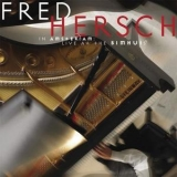 Fred Hersch - In Amsterdam: Live At The Bimhuis '2006