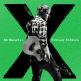 Ed Sheeran - X [Wembley Edition] '2015