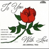 Joe Zawinul Trio - To You With Love '1959