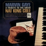 Marvin Gaye - A Tribute To The Great Nat King Cole '1965