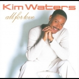 Kim Waters - All For Love '2005