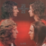 Slade - Old New Borrowed And Blue '1974