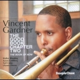Vincent Gardner - The Good Book Chapter Two '2011