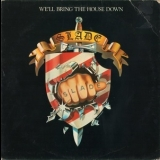 Slade - We'll Bring The House Down '1981