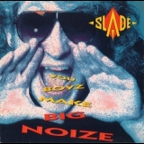 Slade - You Boyz Make Big Noize '1987