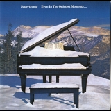 Supertramp - Even In The Quietest Moments... '1977
