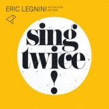 Eric Legnini & The Afro Jazz Beat - Sing Twice '2017