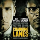 David Arnold - Changing Lanes '2004