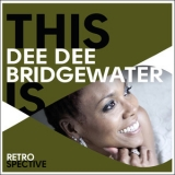 Dee Dee Bridgewater - This Is Dee Dee Bridgewater: Retrospective (2CD) '2015