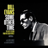 Bill Evans - Some Other Time: The Lost Session From The Black Forest (2CD) '2016