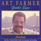 Art Farmer - Gentle Eyes (1991 Remaster) '1972