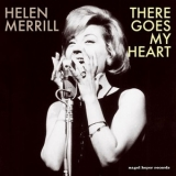 Helen Merrill - There Goes My Heart '2015