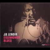 J.B. Lenoir - Eisenhower Blues '2007